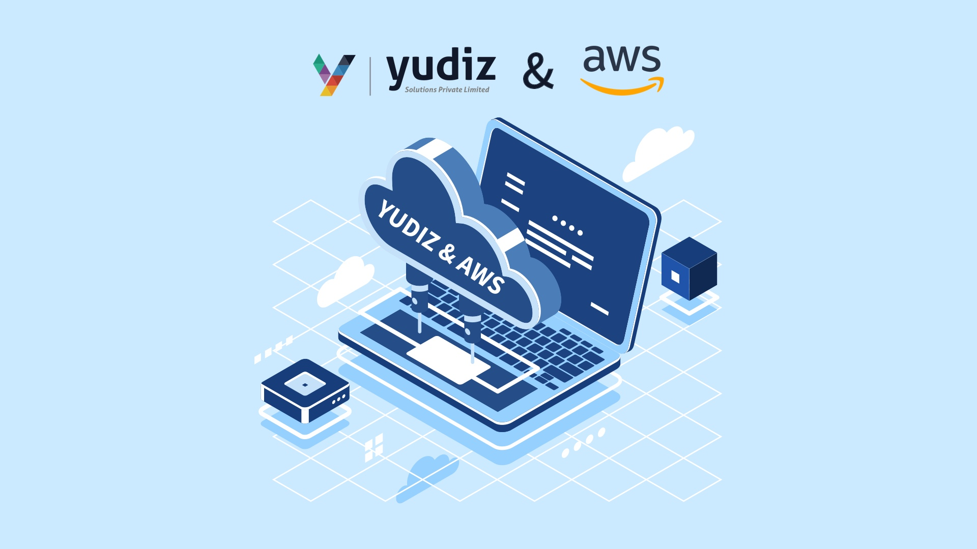 Yudiz joins hands with AWS | Improved Cloud service