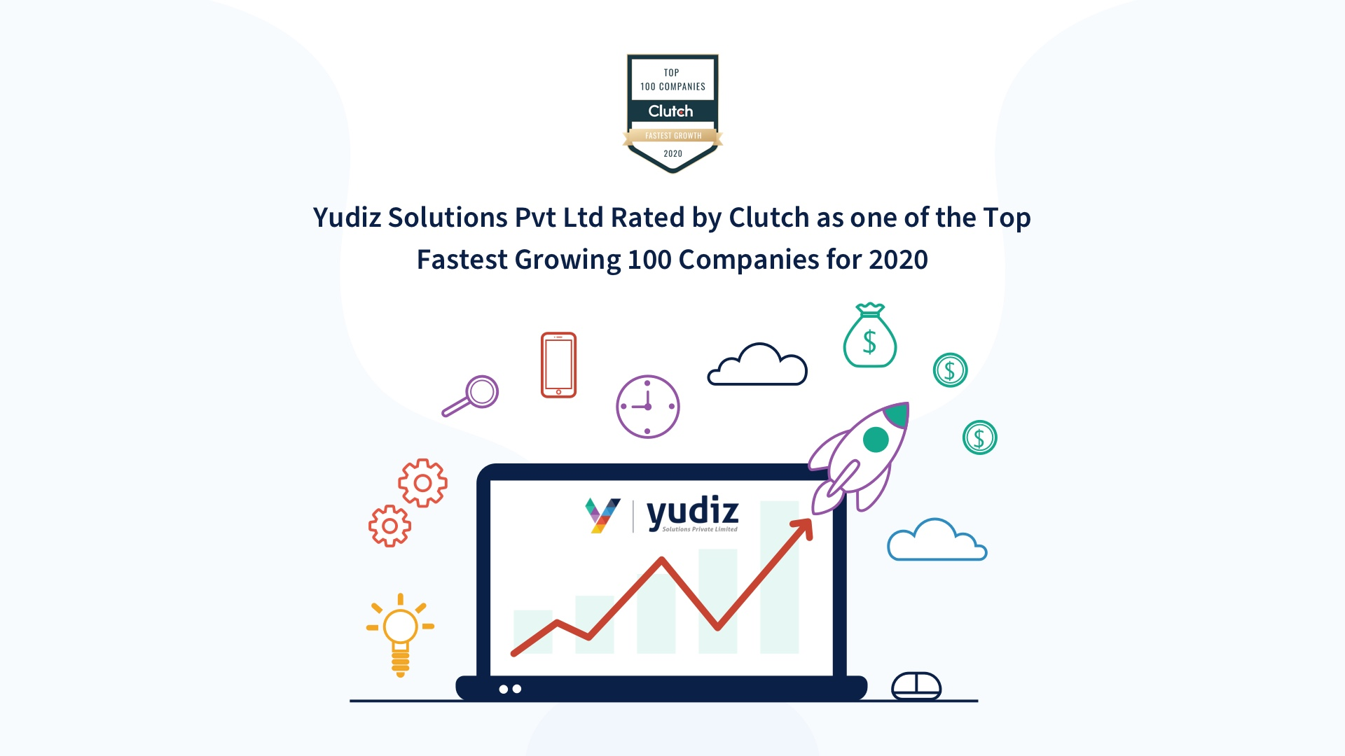 Yudiz Solutions labelled as one of the Top Fastest Growing 100 Companies for 2020 by Clutch