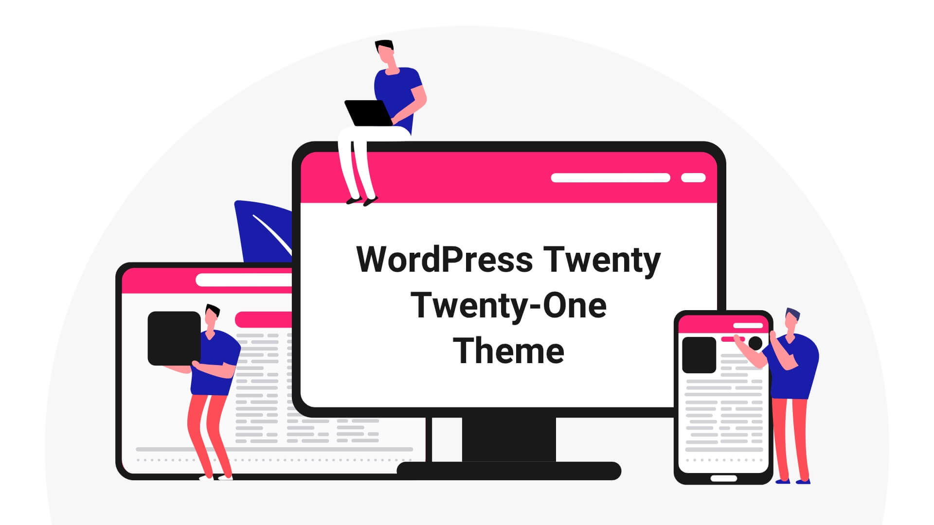 What are New Things in WordPress Twenty Twenty-One Theme
